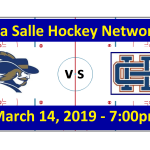 La Salle vs. Holy Ghost Prep Hockey Broadcast - Flyers Cup Semifinal 2019
